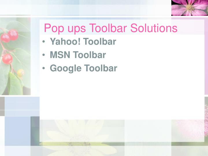 Pop ups Toolbar Solutions