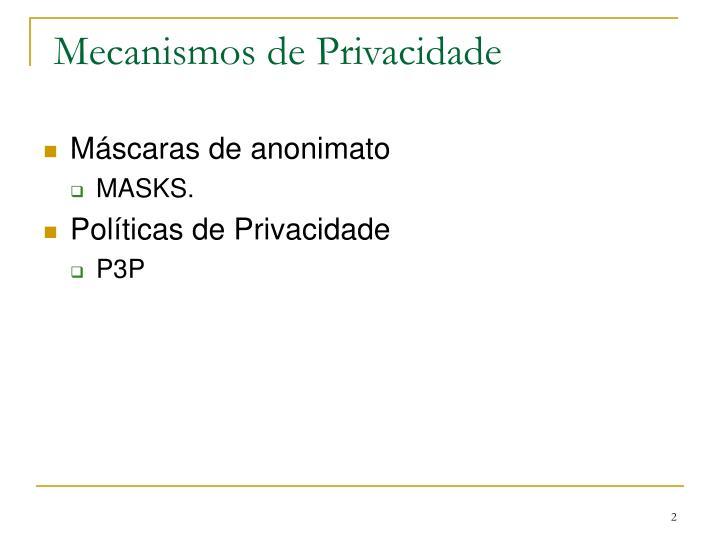 Mecanismos de Privacidade