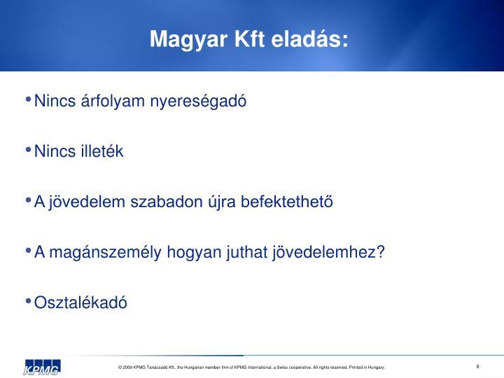 Magyar Kft eladás: