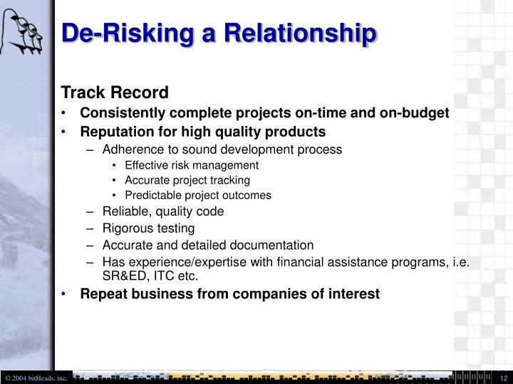 De-Risking a Relationship