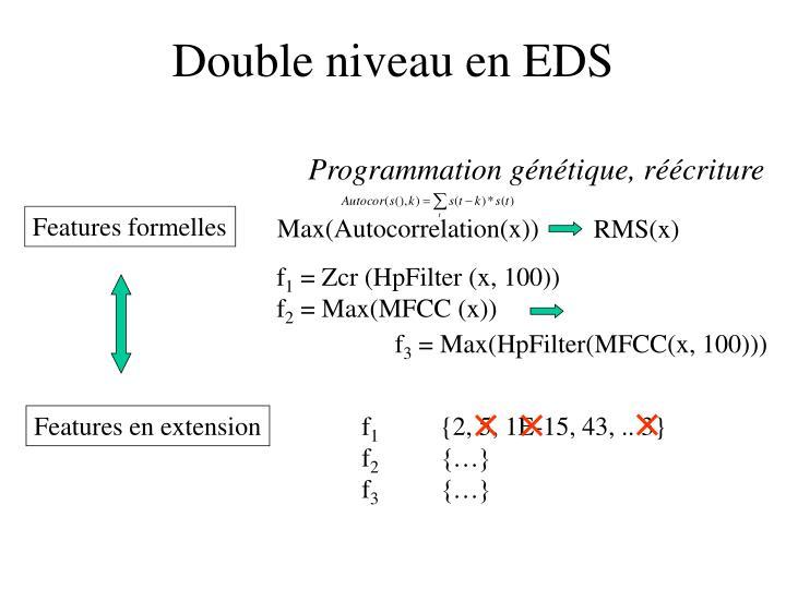 Double niveau en EDS