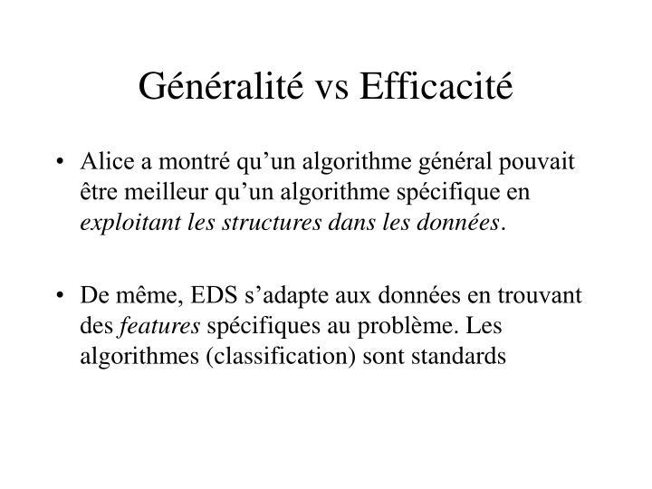 Généralité vs Efficacité