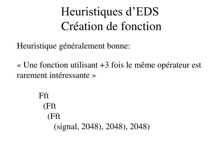 Heuristiques d'EDS