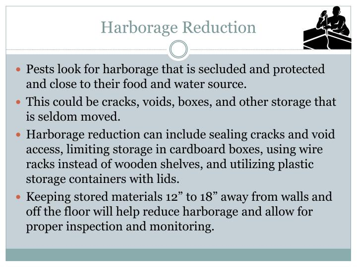 Harborage Reduction