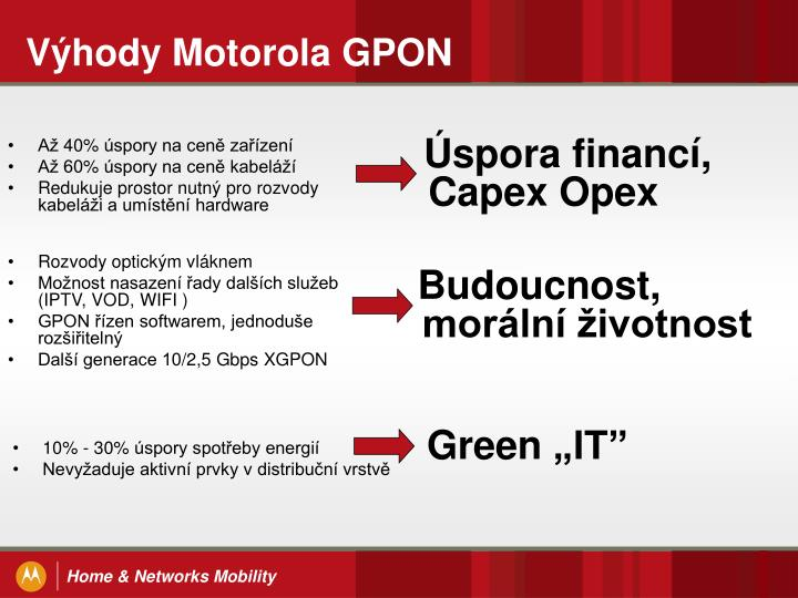Výhody Motorola GPON
