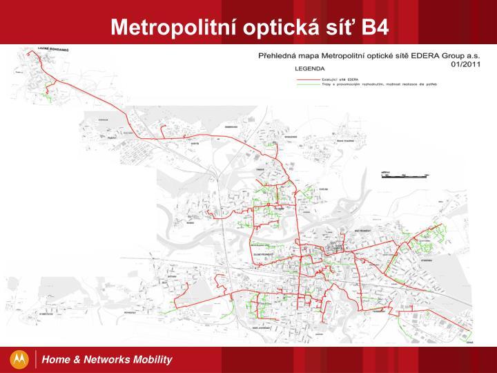 Metropolitní optická síť B4