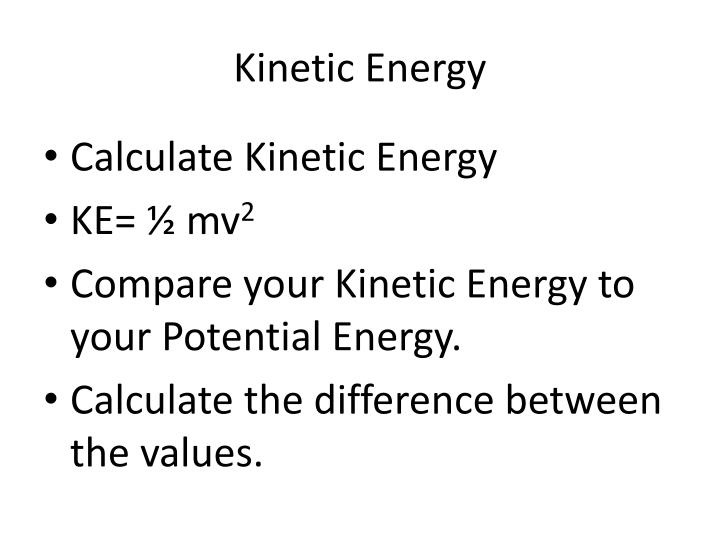 Kinetic Energy
