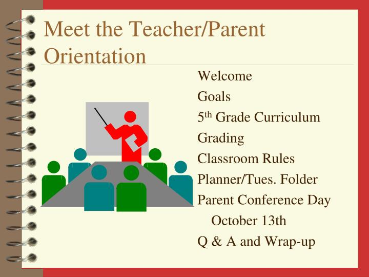 Meet the teacher parent orientation