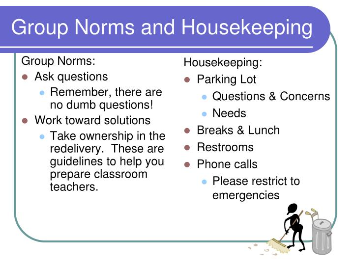 Group Norms and Housekeeping