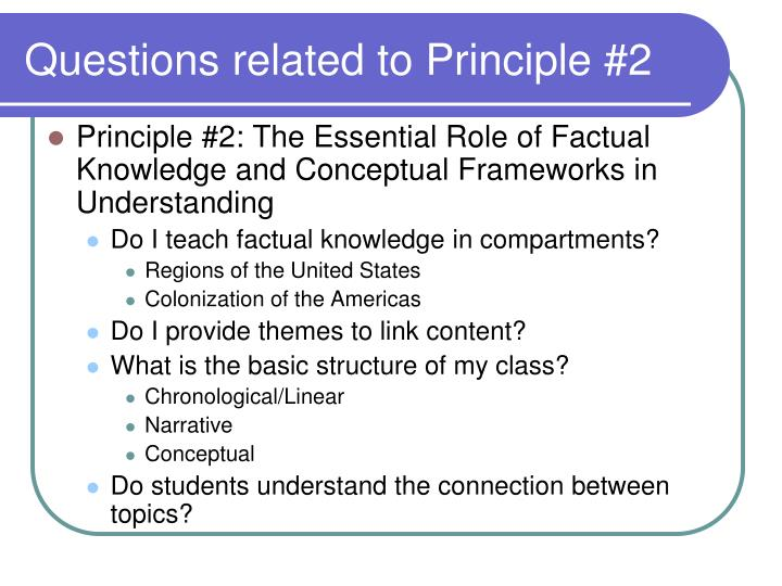 Questions related to Principle #2
