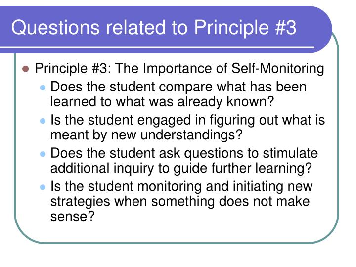 Questions related to Principle #3
