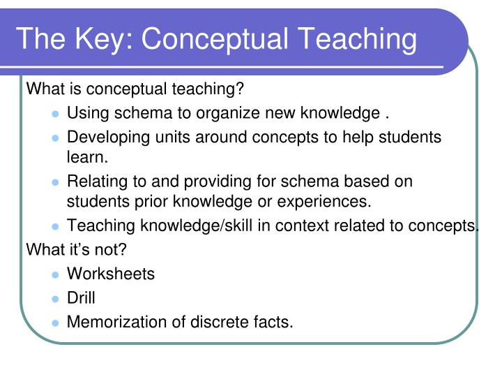 The Key: Conceptual Teaching