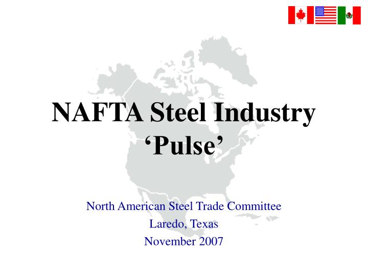 Nafta steel industry pulse