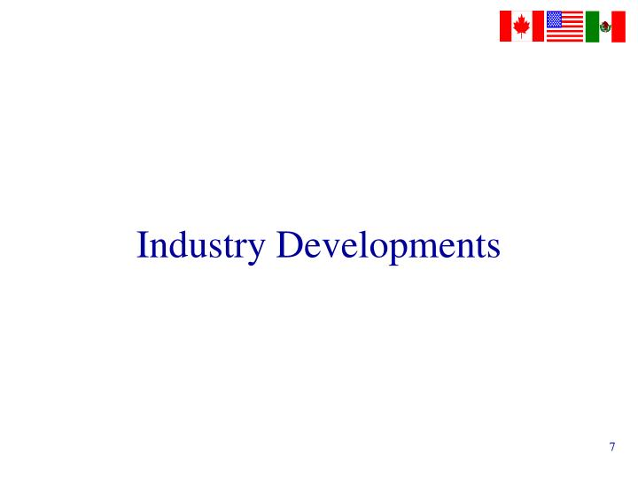 Industry Developments