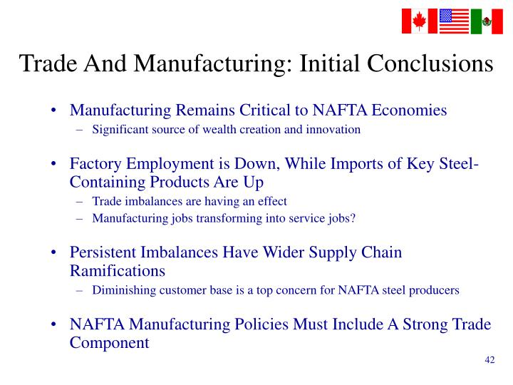 Trade And Manufacturing: Initial Conclusions