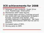 ics achievements for 2008