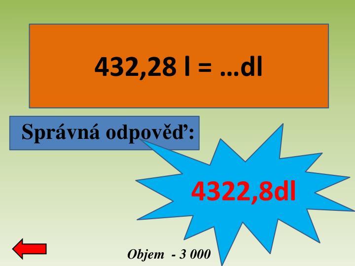 432,28 l = …dl