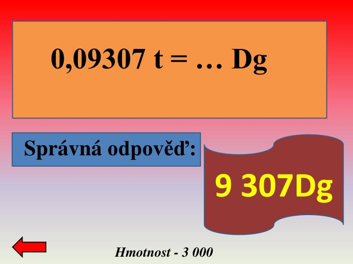 0,09307 t = … Dg                                 d
