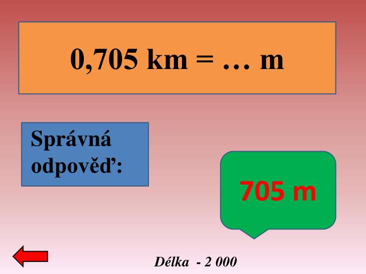 0,705 km = … m