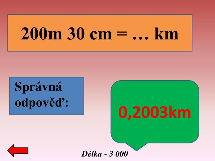 200m 30 cm = … km