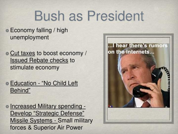 Bush as President