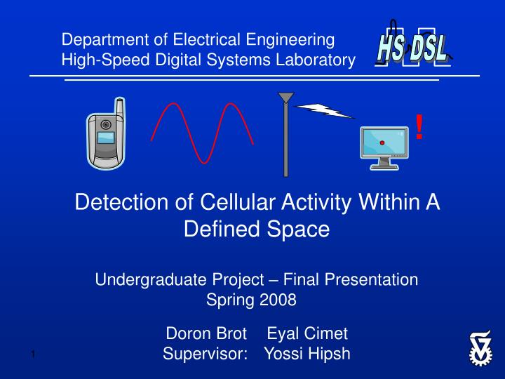 Department of Electrical Engineering High-Speed Digital Systems Laboratory