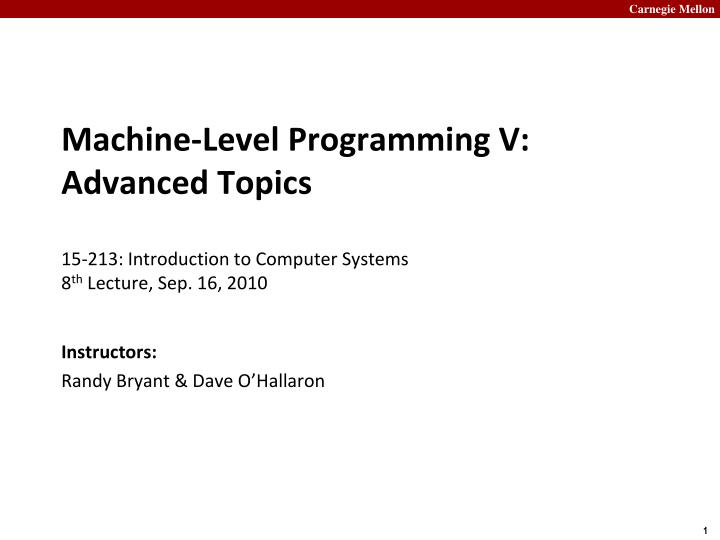 Machine-Level Programming V: