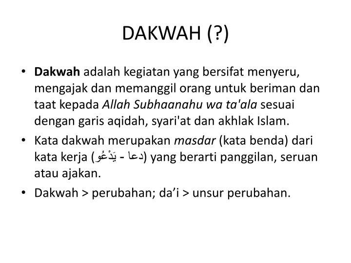 DAKWAH (?)