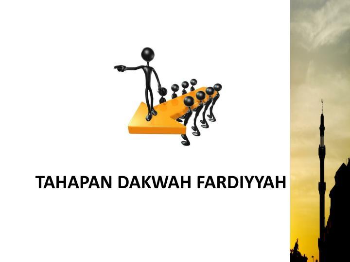 TAHAPAN DAKWAH FARDIYYAH