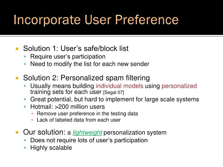 Incorporate User Preference