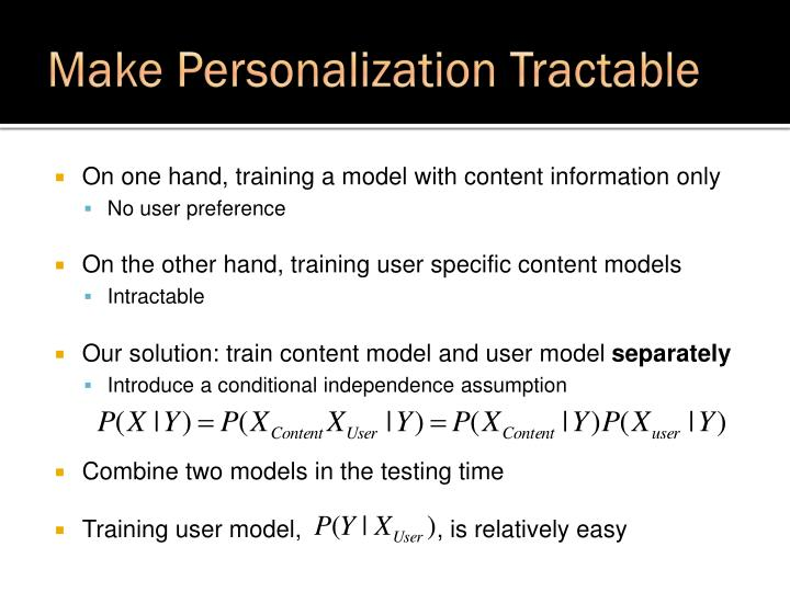 Make Personalization Tractable