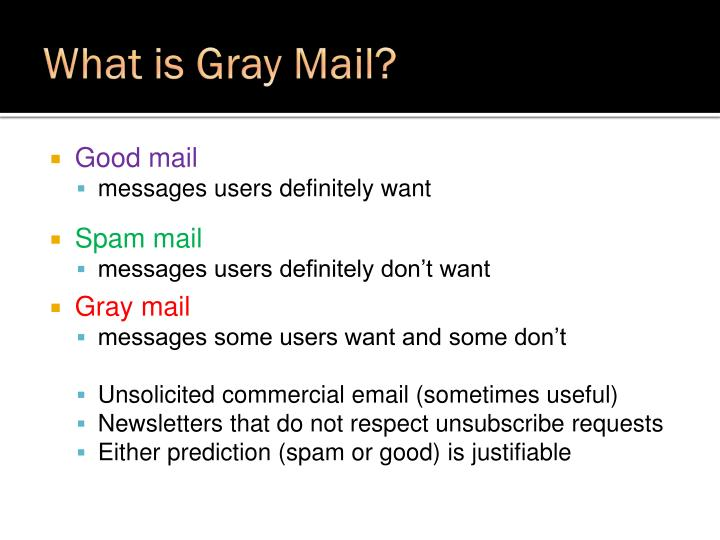 What is gray mail