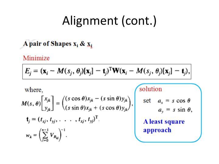 Alignment (cont.)