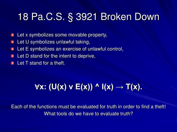 18 Pa.C.S. § 3921 Broken Down