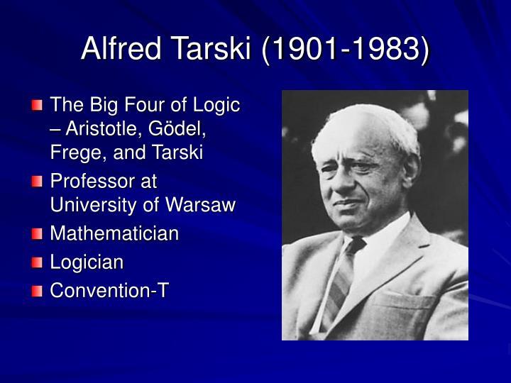Alfred Tarski (1901-1983)