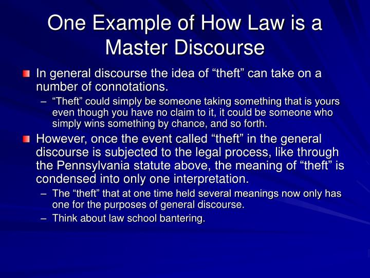 One Example of How Law is a Master Discourse