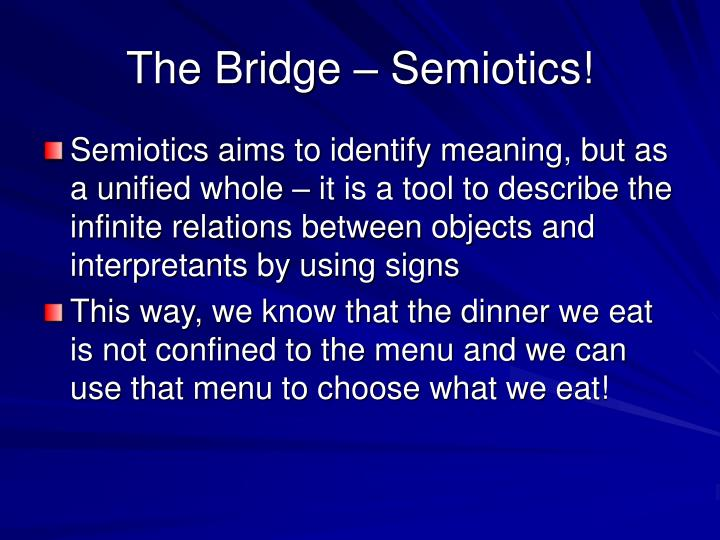The bridge semiotics