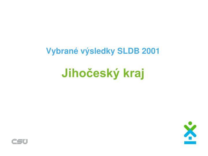 Vybrané výsledky SLDB 2001