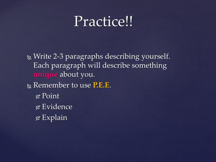 Write 2-3 paragraphs describing yourself. Each paragraph will describe something
