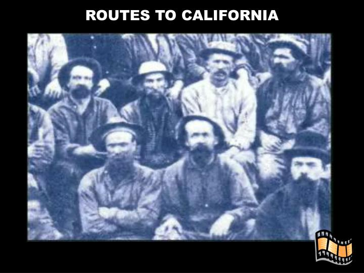 ROUTES TO CALIFORNIA