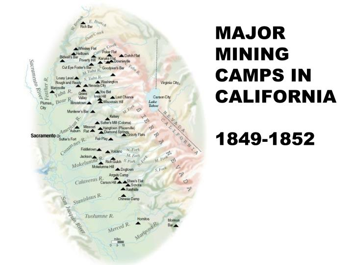 MAJOR MINING CAMPS IN CALIFORNIA