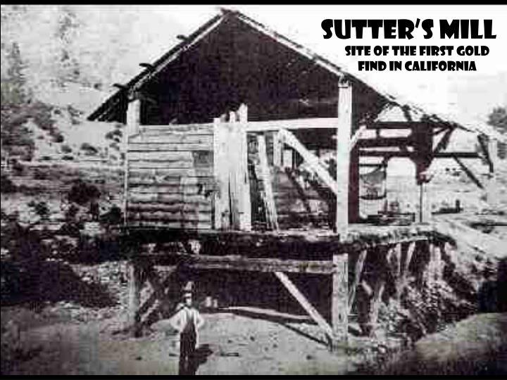 SUTTER'S MILL