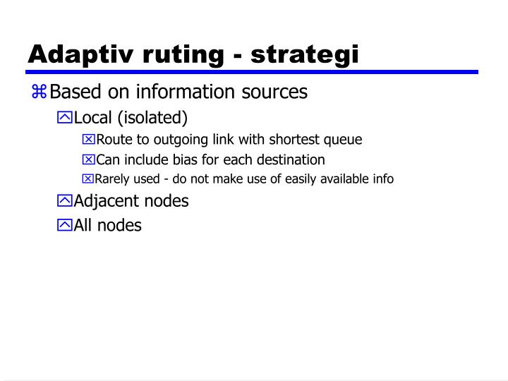Adaptiv ruting - strategi