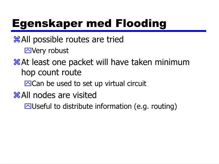Egenskaper med Flooding