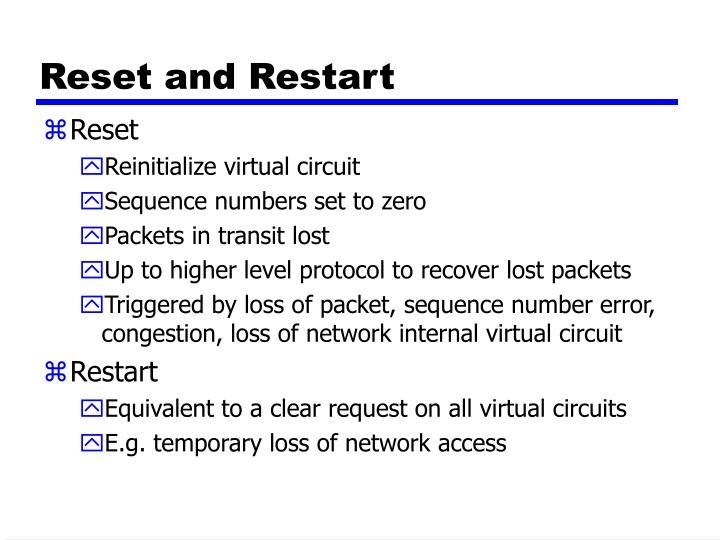 Reset and Restart