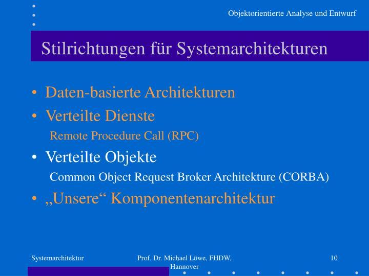 Stilrichtungen für Systemarchitekturen