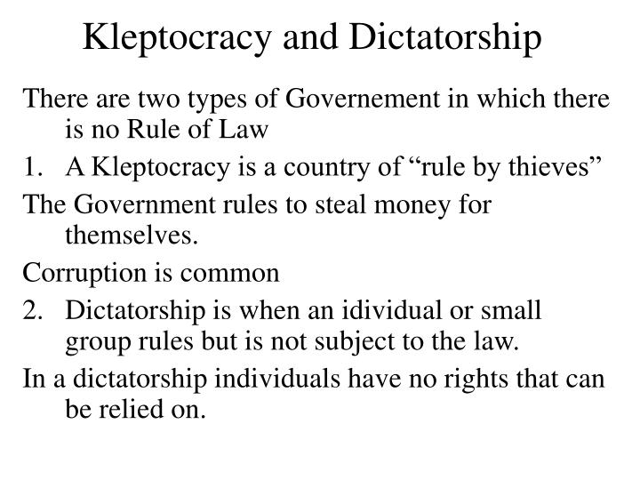 Kleptocracy and Dictatorship