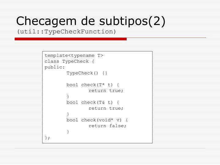 Checagem de subtipos(2)