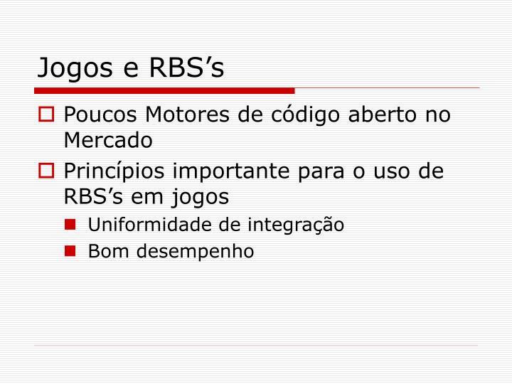 Jogos e RBS's