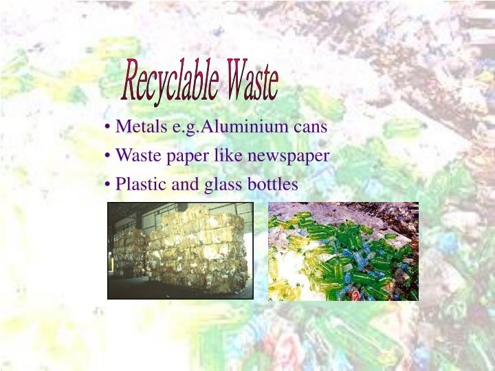 Recyclable Waste